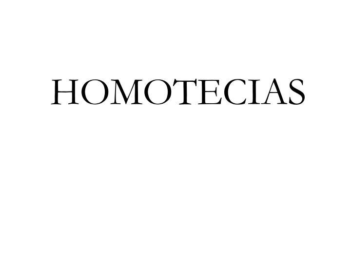 HOMOTECIAS