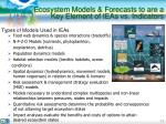 ecosystem models forecasts to are a key element of ieas vs indicators