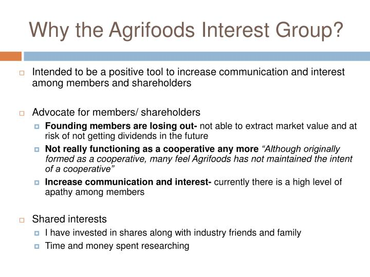 Why the Agrifoods Interest Group?