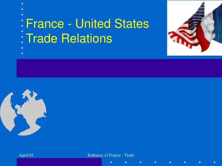 france united states trade relations