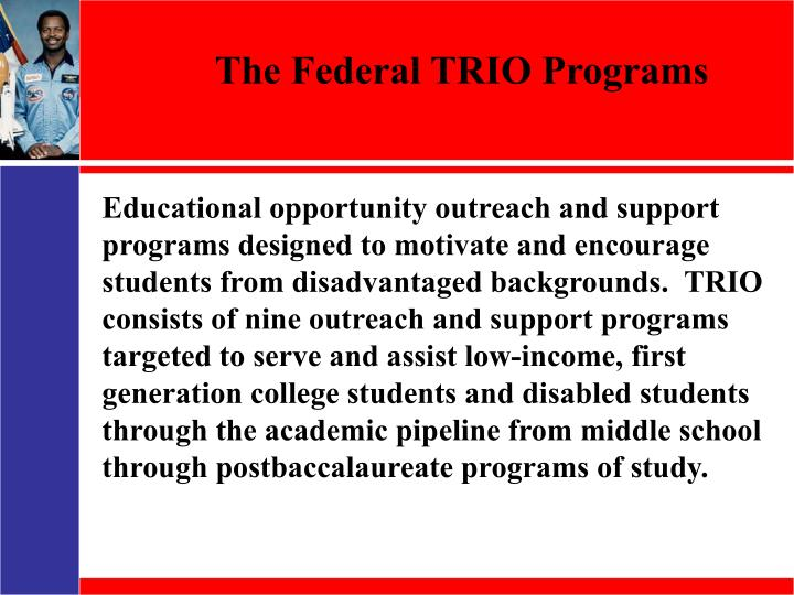 The Federal TRIO Programs