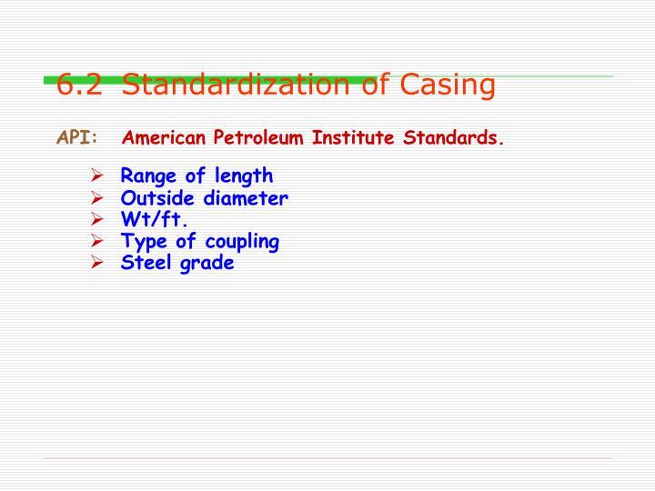 6.2Standardization of Casing