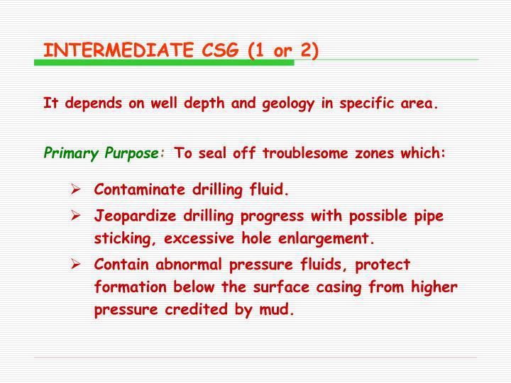 INTERMEDIATE CSG(1 or 2)