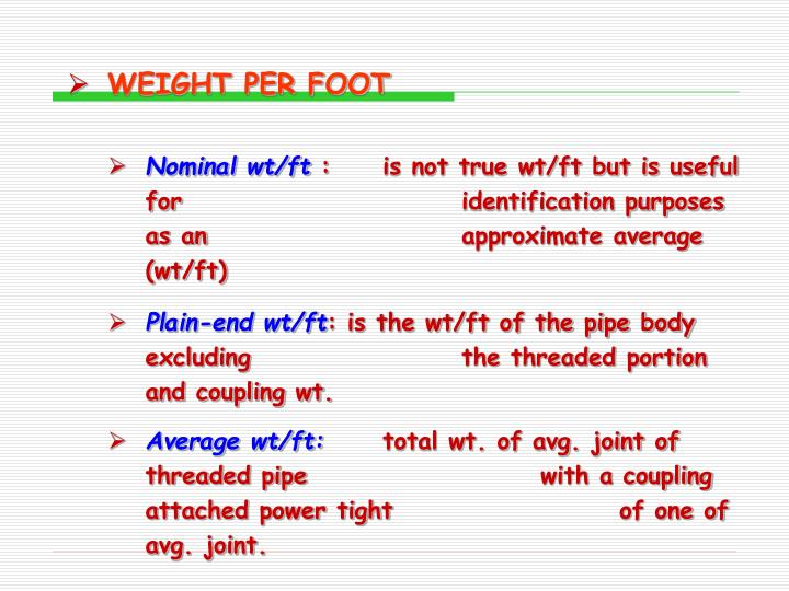 WEIGHT PER FOOT