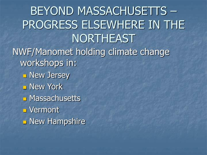 BEYOND MASSACHUSETTS – PROGRESS ELSEWHERE IN THE NORTHEAST