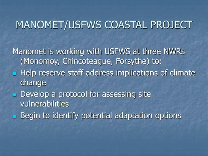 MANOMET/USFWS COASTAL PROJECT