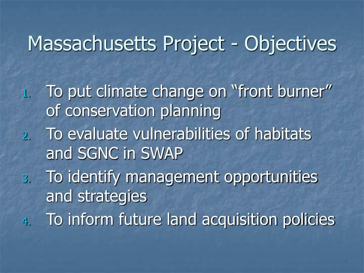 Massachusetts Project - Objectives