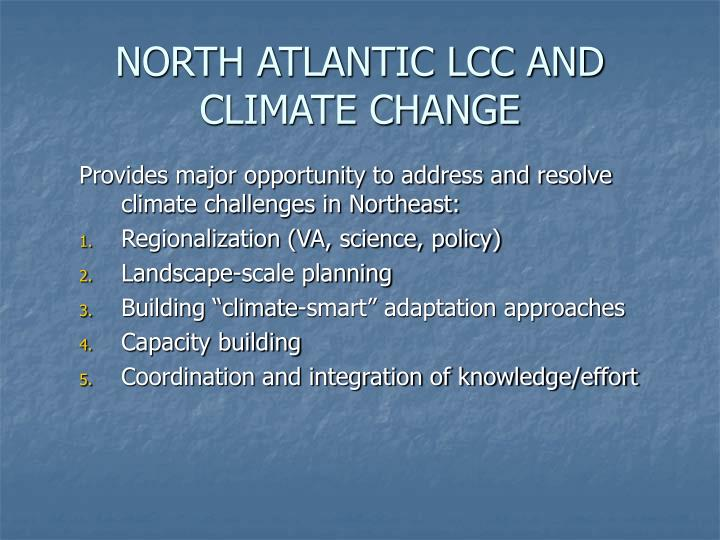 NORTH ATLANTIC LCC AND CLIMATE CHANGE
