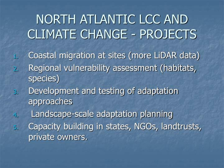 NORTH ATLANTIC LCC AND CLIMATE CHANGE - PROJECTS