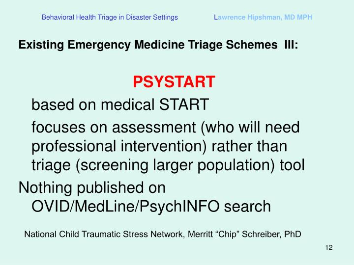 Behavioral Health Triage in Disaster Settings                   L