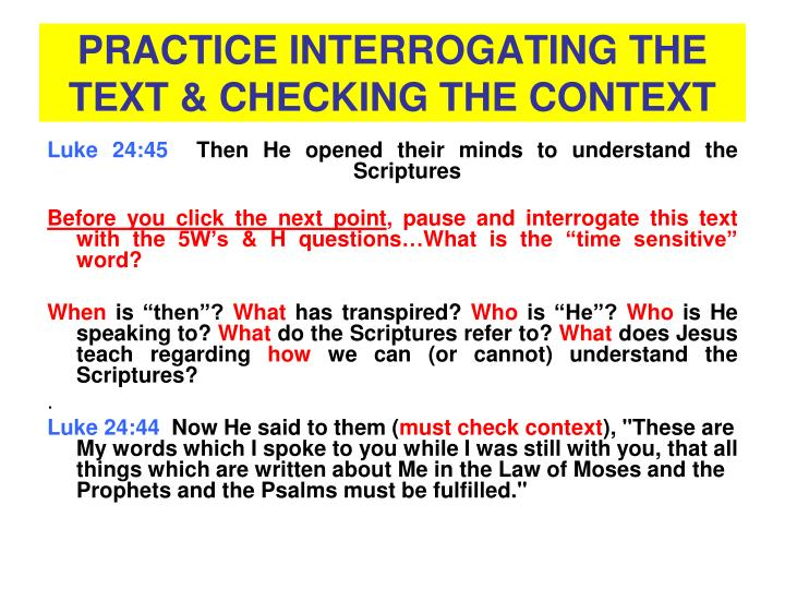 PRACTICE INTERROGATING THE TEXT & CHECKING THE CONTEXT