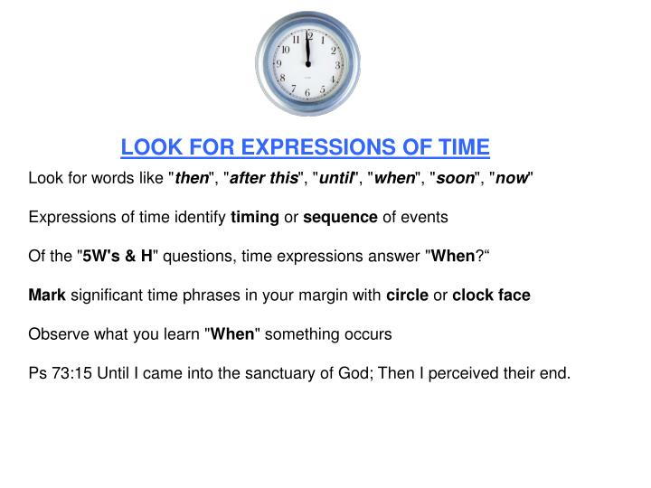 LOOK FOR EXPRESSIONS OF TIME