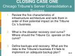 closing case one chicago tribune s server consolidation a success1