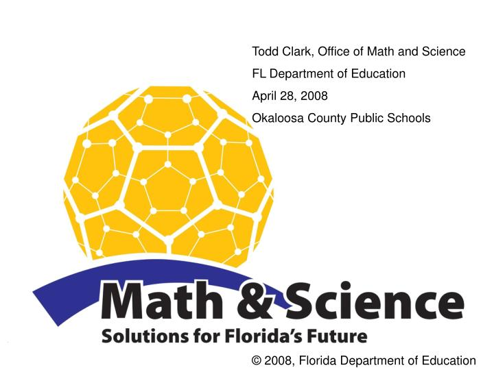 Todd Clark, Office of Math and Science