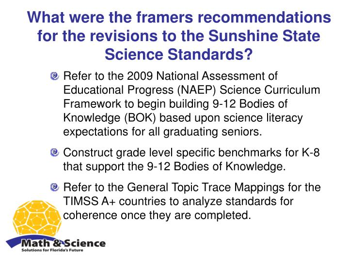 What were the framers recommendations for the revisions to the Sunshine State Science Standards?