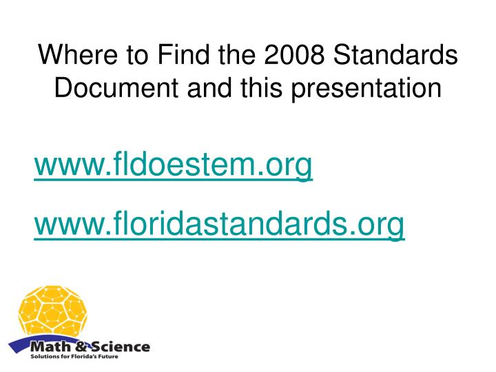 Where to Find the 2008 Standards Document and this presentation