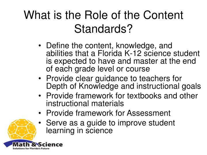 What is the Role of the Content Standards?