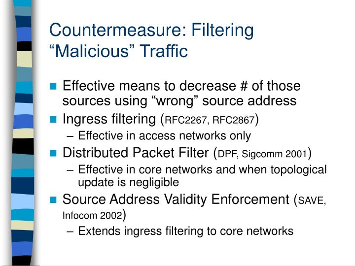 "Countermeasure: Filtering ""Malicious"" Traffic"
