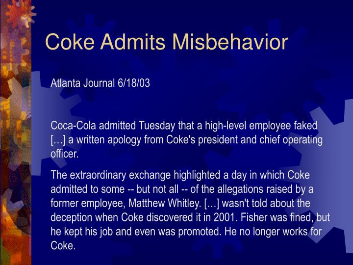 Coke Admits Misbehavior