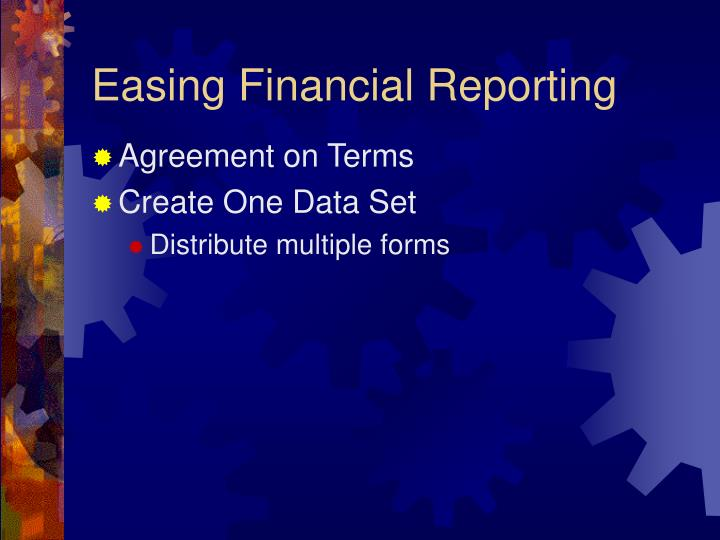Easing Financial Reporting