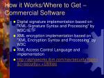 how it works where to get commercial software