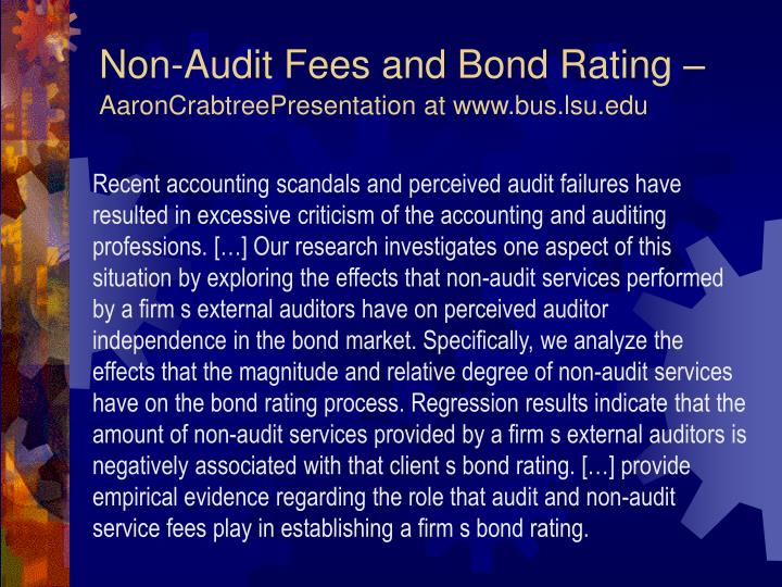 Non-Audit Fees and Bond Rating –