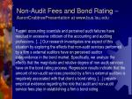 non audit fees and bond rating aaroncrabtreepresentation at www bus lsu edu