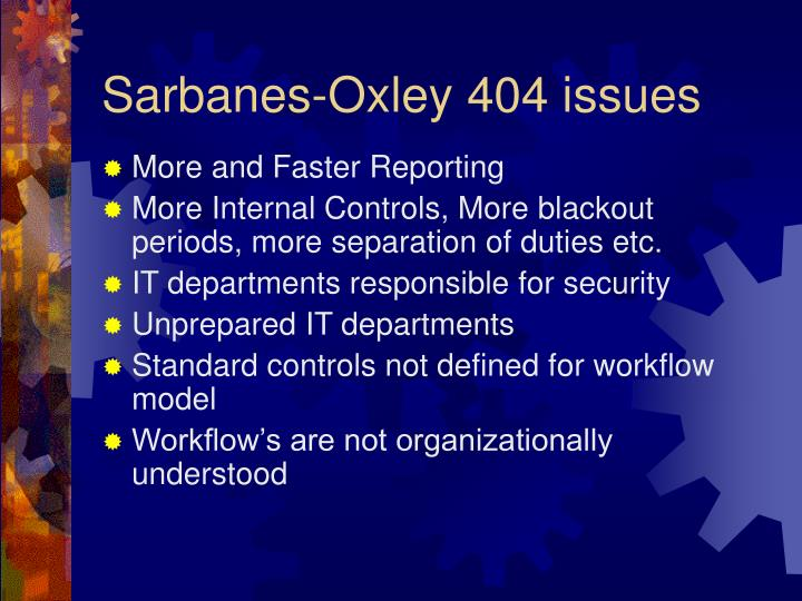 Sarbanes-Oxley 404 issues