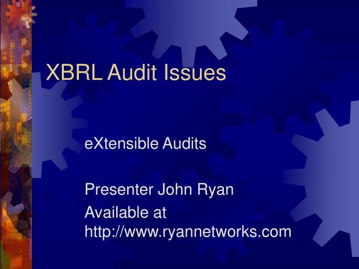 Xbrl audit issues