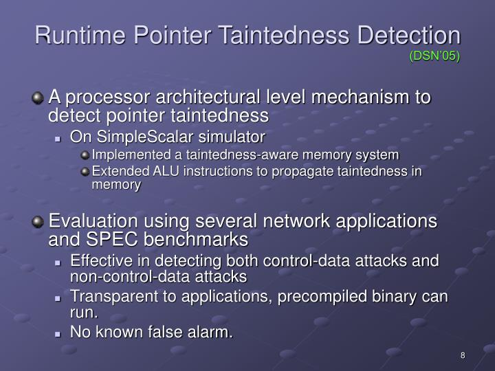 Runtime Pointer Taintedness Detection
