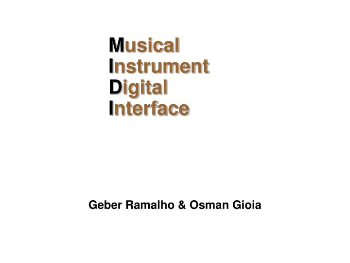 M usical i nstrument d igital i nterface