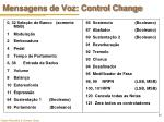 mensagens de voz control change1