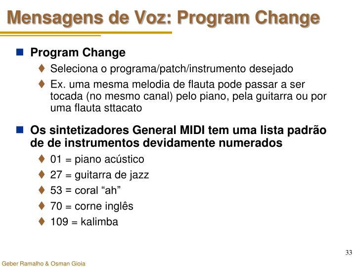 Mensagens de Voz: Program Change