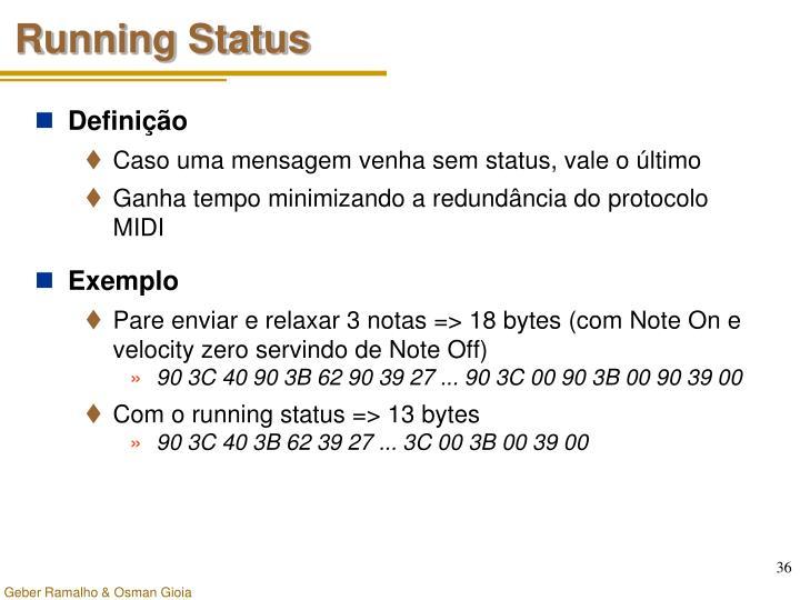 Running Status