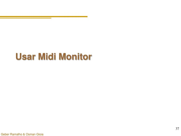 Usar Midi Monitor
