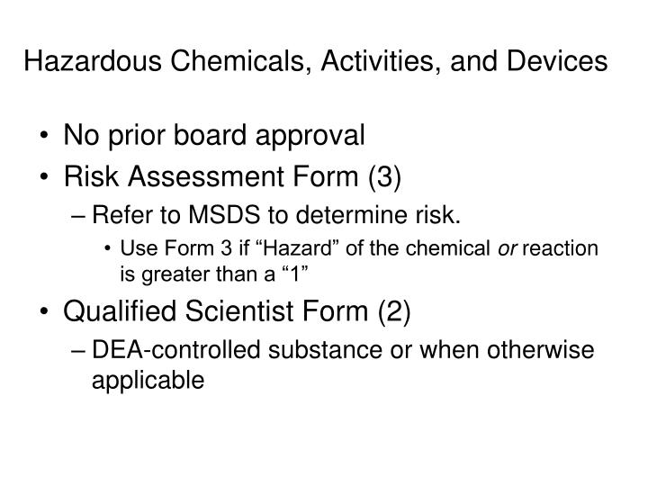 Hazardous Chemicals, Activities, and Devices