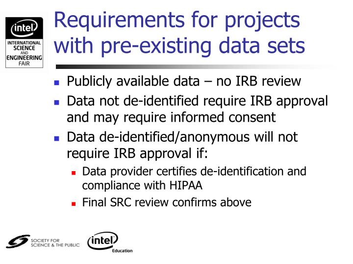 Requirements for projects with pre-existing data sets