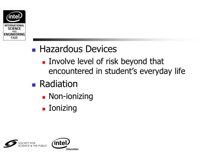 Hazardous Devices