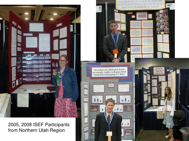 2005, 2008 ISEF Participants from Northern Utah Region
