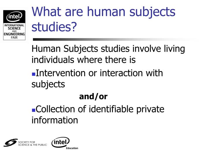 What are human subjects studies?