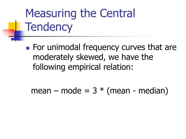Measuring the Central Tendency