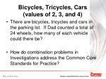 bicycles tricycles cars values of 2 3 and 4