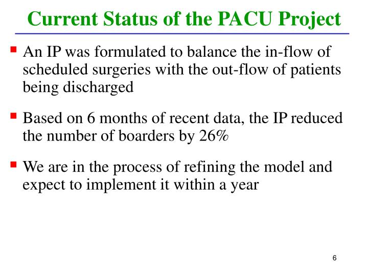 Current Status of the PACU Project