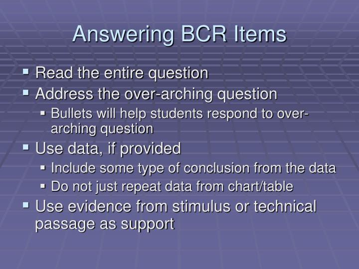 Answering BCR Items