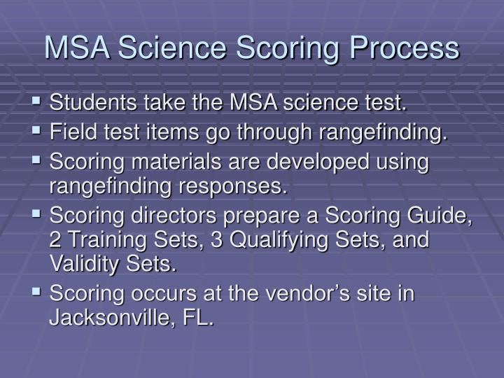 MSA Science Scoring Process