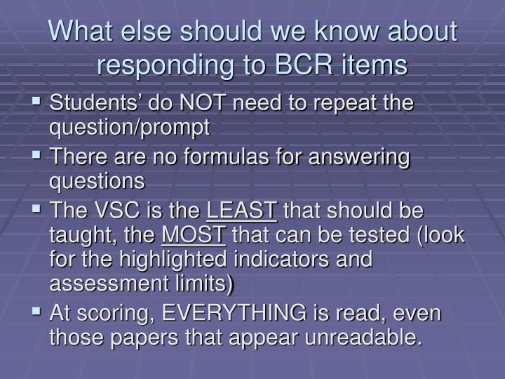 What else should we know about responding to BCR items