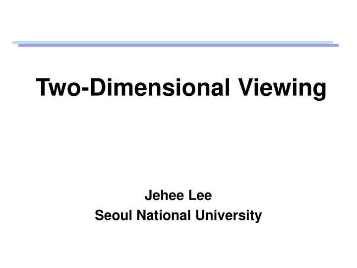 two dimensional viewing