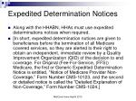 expedited determination notices