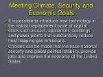 meeting climate security and economic goals