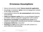 erroneous assumptions